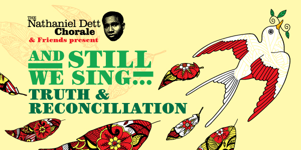 And Still We Sing... Truth & Reconciliation